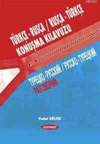 Türkçe-Rusça Konuşma Kılavuzu