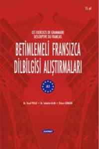 Betimlemeli Fransızca Dilbilgisi Araştırmaları