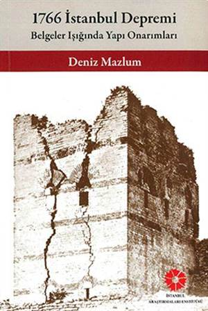 1766 İstanbul Depremi - Belgeler Işığında Yapı Onarımları