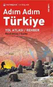Adım Adım Türkiye Yol Atlası / Rehberi