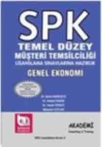 SPK Temel Düzey Müşteri Temsilciliği Lisanslama Sınavlarına Hazırlık Genel Ekonomi