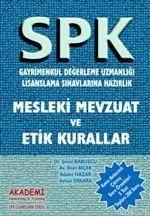 Spk - Gayrimenkul Değerleme - Mesleki Mevzuat Ve Etik Kuralları