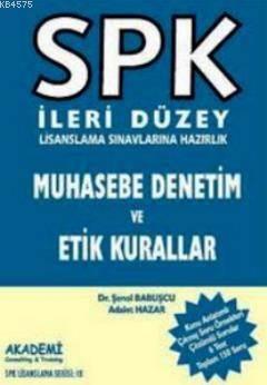 Spk - İleri Düzey - Muhasebe Denetim Etik Kurallar