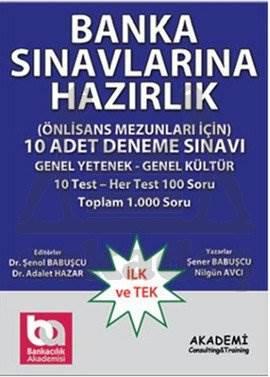 Banka Sınavlarına Hazırlık-Önlisans Mezunları İçin - Deneme Sınavı 10 Test (5 Çözümlü, 5 Cevaplı) (Lacivert)