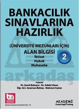 Banka Sınavlarına Hazırlık-Üniversite Mezunları İçin-Alan Bilgisi (Turkuaz)