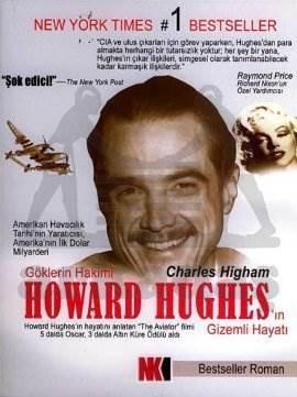 Göklerin Hakimi Howard Hughes'in Gizemli Hayatı