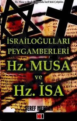 İsrailoğulları Peygamberleri Hz. Musa ve Hz. İsa
