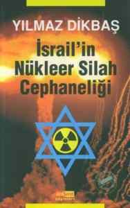 İsrail'in Nükleer Silah Cephaneliği