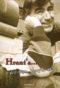 """Hrant'a... """"ali Topu Agop'a At"""""""