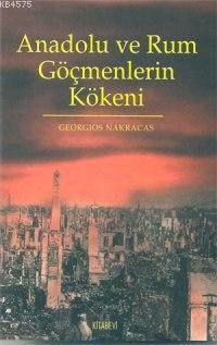 Anadolu Ve Rum Göçmenleri Kökeni
