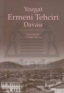 Yozgat Ermeni Tehciri Davasi