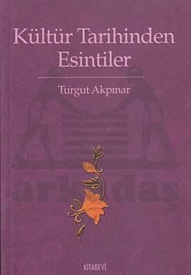 Kültür Tarihinden Esintiler