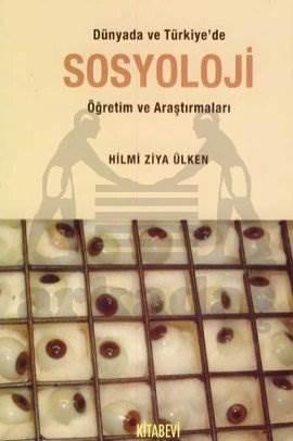 Dünya'da ve Türkiye'de Sosyoloji Öğretim ve Araştırmaları