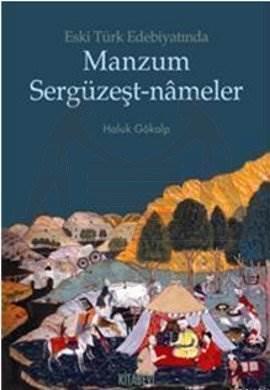 Eski Türk Edebiyatında Manzum Sergüzeşt-Nameler