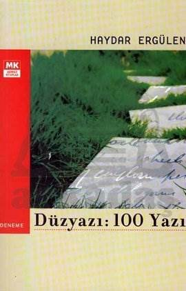 Düzyazı: 100 Yazı