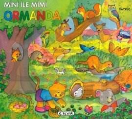 Mini İle Mimi Ormanda