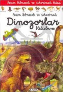 Resimli Bilmeceli ve Çıkartmalı Dinozorlar Kitabım