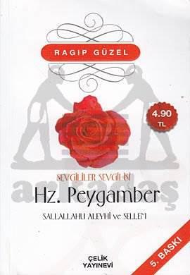 Sevgililer Sevgilisi Hz. Peygamber (s.a.v)