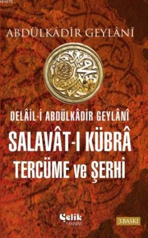 Salavat-I Kübra Tercüme Ve Şerhi (Ciltli)