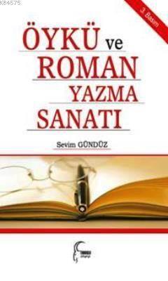 Öykü ve Roman Yazma Sanati; Birlikte Yazalim
