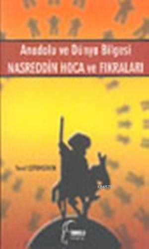 Anadolu ve Dünya Bilgesi Nasreddin Hoca ve Fikralari