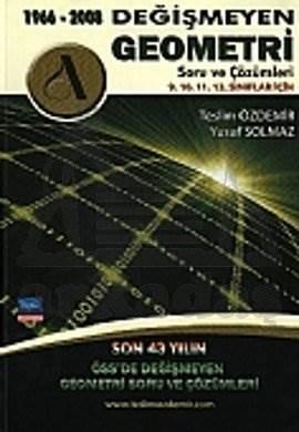 Değişmeyen Geometri Sorulari Ve Çözümleri 1966-2008