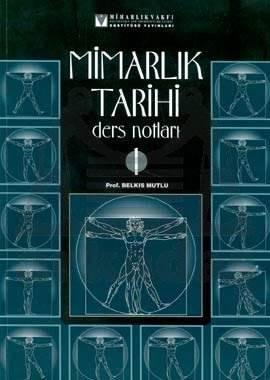 Mimarlik Tarihi Ders Notlari / Mimarlik Vakfi