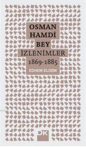 Osman Hamdi Bey -  ...