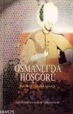 Osmanlı'da Hoşgörü; Birlikte Yaşam Sanatı