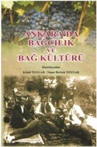 Ankarada Bağcılık ve Bağ Kültürü