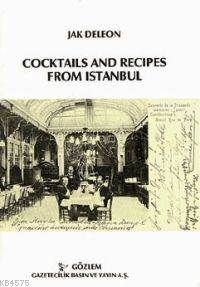 Coctails And Recipes From Istanbul