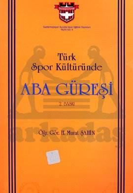 Türk Spor Kültüründe Aba Güreşi