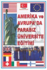 Amerika ve Avrupa''da Parasız Üniversite Eğitimi