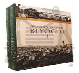 Geçmişten Günümüze Beyoğlu 1-2 2 Cilt Kutulu
