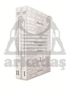 Geleneksel Türk Mimarisinde Yapı Sistem ve Elemanları I- II (2 CİLT)