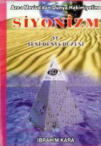 Siyonizm Ve Yeni Dünya Düzeni