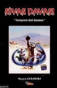 """Sivas Davası; """"Türkiye'nin Gizli Gündemi"""""""
