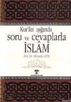 Kur'an Işığında Soru Ve Cevaplarla İslam 4