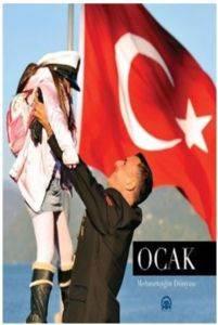 Ocak Mehmetçiğin Dünyası