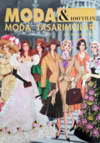Moda 100 Yılın Moda Tasarımcıları