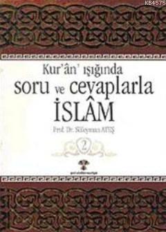 Kur'an Işığında Soru Ve Cevaplarla İslam 3