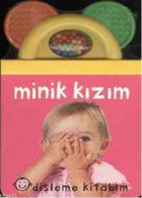 Dişleme Kitabım Minik Kızım