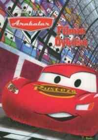 Arabalar Filmin Öyküsü