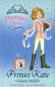 Prenses Okulu 2 - Prenses Katie ve Gümüş Midilli