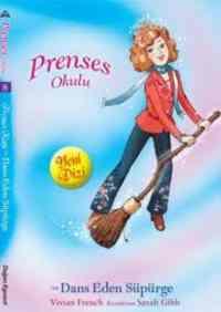 Prenses Okulu 8 - Prenses Katie ve Dans Eden Süpürge