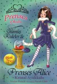 Prenses Okulu 10 - Prenses Alice ve Kristal Ayakkabı