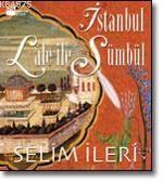 İstanbul Lale İle Sümbül