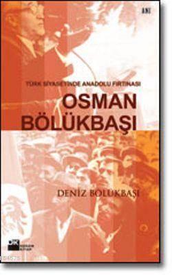 Osman Bölükbaşi Türk Siyasetinde Anado
