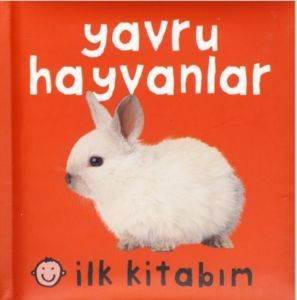 Yavru Hayvanlar İlk Kitabım