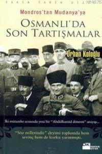 Osmanli'Da Son Tartişmalar